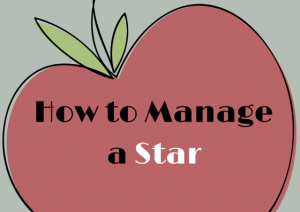 How to Manage a Star